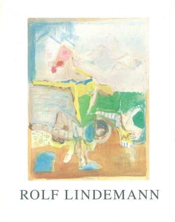 Rolf Lindemann: Bilder und Arbeiten auf Papier von 1972-1994, 1994